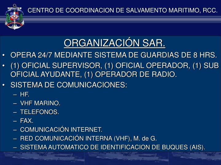 CENTRO DE COORDINACION DE SALVAMENTO MARITIMO, RCC.