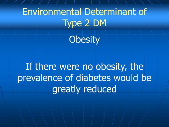 Environmental Determinant of