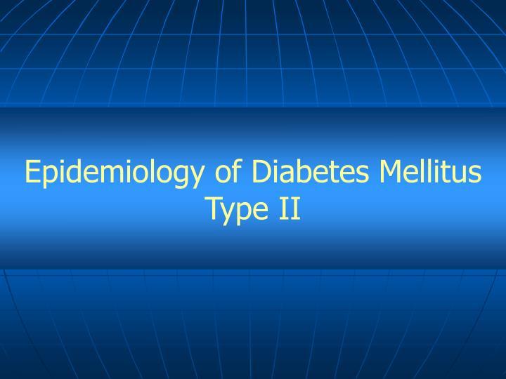 Epidemiology of Diabetes Mellitus Type II