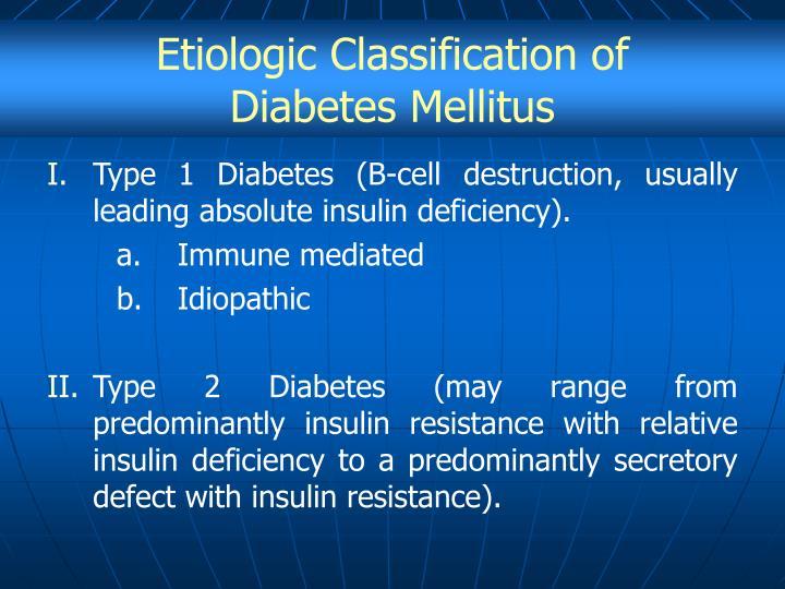 Etiologic Classification of