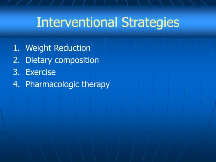 Interventional Strategies