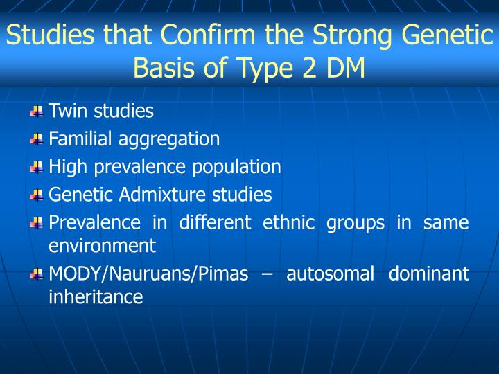 Studies that Confirm the Strong Genetic Basis of Type 2 DM