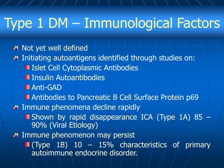 Type 1 DM – Immunological Factors