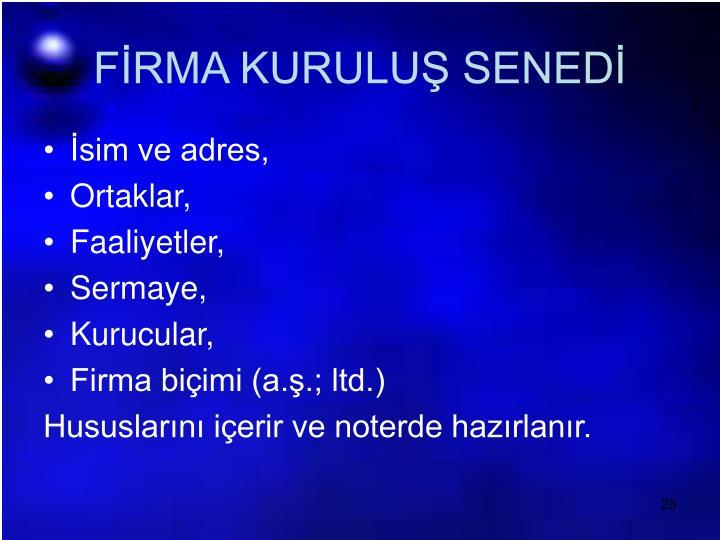 FİRMA KURULUŞ SENEDİ