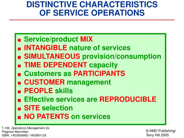 Distinctive characteristics of service operations