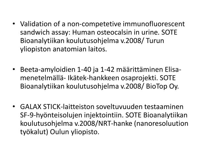 Validation of a non-competetive immunofluorescent sandwich assay: Human osteocalsin in urine
