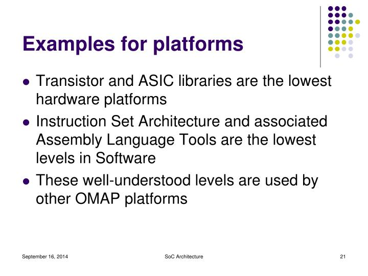 Examples for platforms