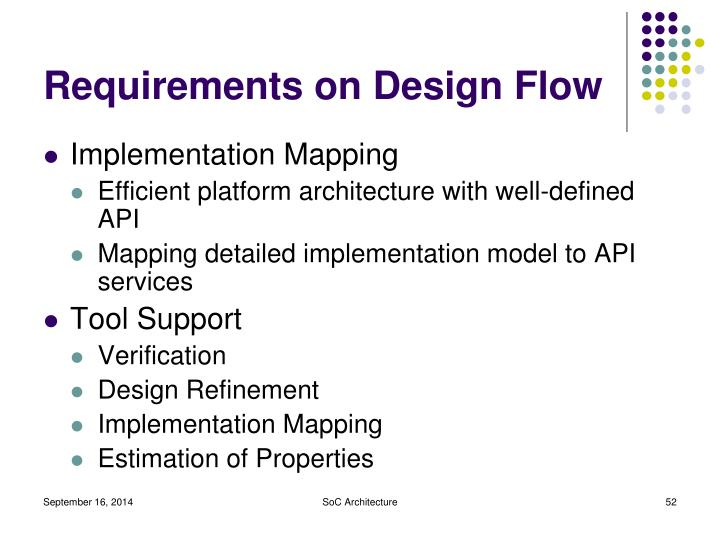 Requirements on Design Flow