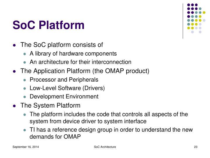 SoC Platform