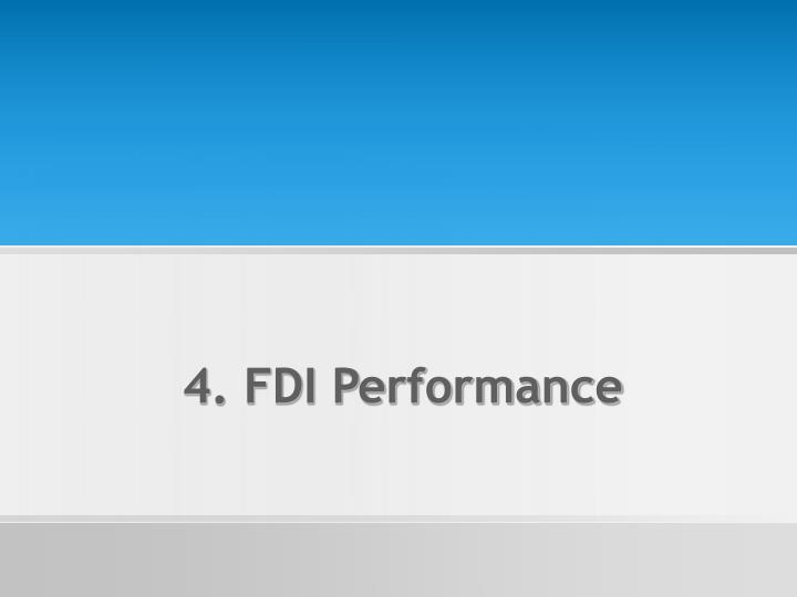 4. FDI Performance