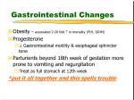 gastrointestinal changes1