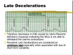 late decelerations
