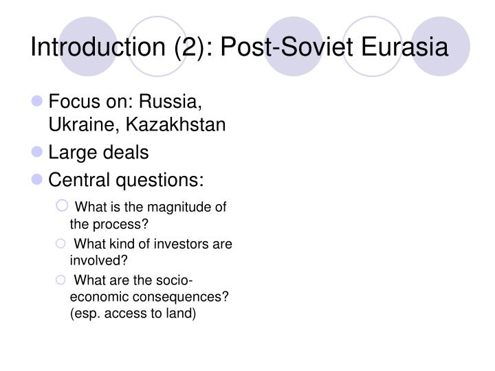 Introduction 2 post soviet eurasia