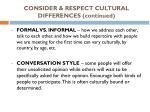 consider respect cultural differences continued
