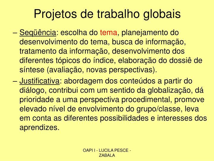 Projetos de trabalho globais