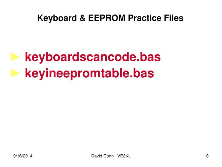 Keyboard & EEPROM Practice Files