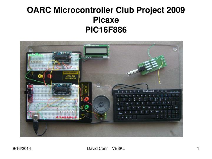 Oarc microcontroller club project 2009 picaxe pic16f886