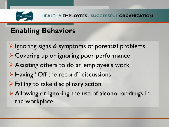 Enabling Behaviors