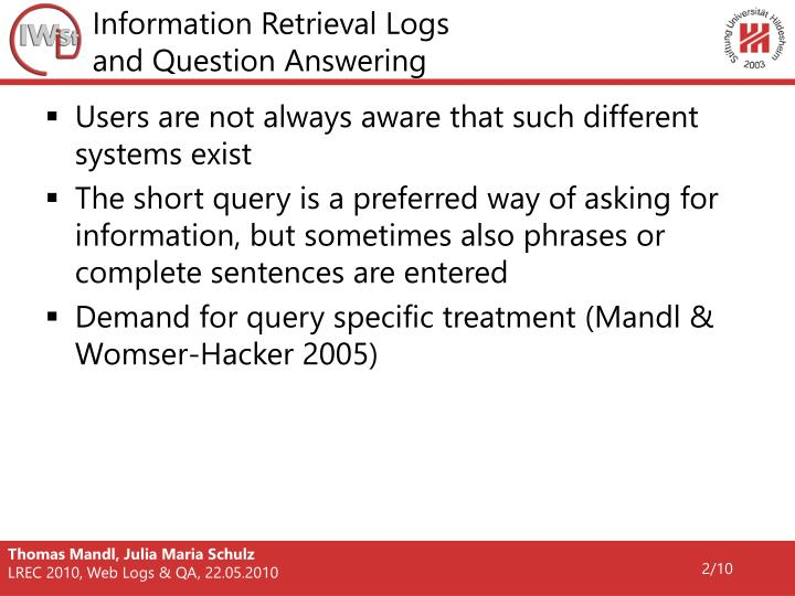 Information retrieval logs and question answering