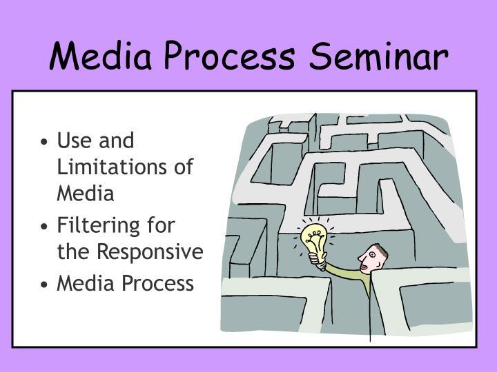 Media Process Seminar