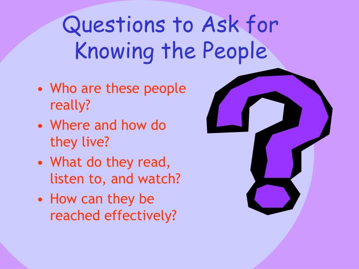 Questions to Ask for Knowing the People