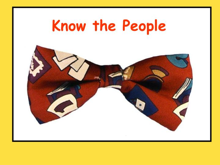 Know the People