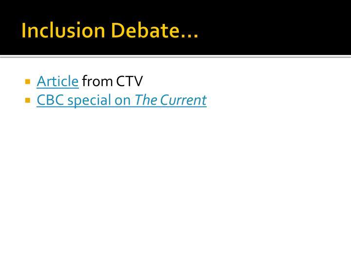 Inclusion Debate…