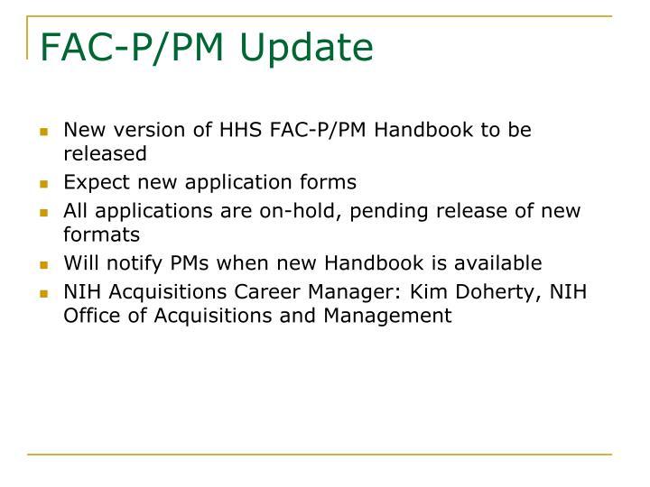 FAC-P/PM Update