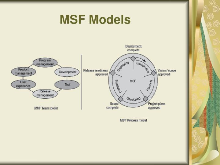 MSF Models
