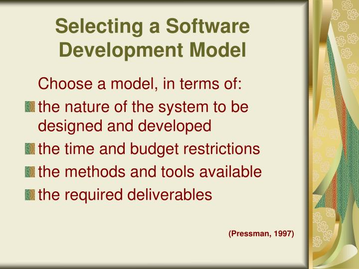 Selecting a Software Development Model