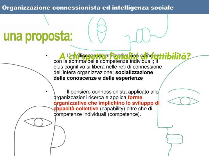 Organizzazione connessionista ed intelligenza sociale