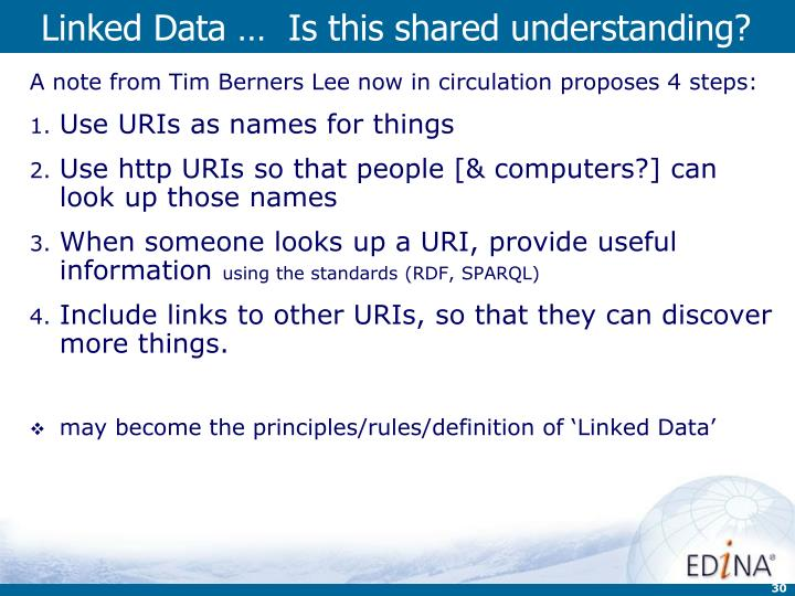 Linked Data …  Is this shared understanding?