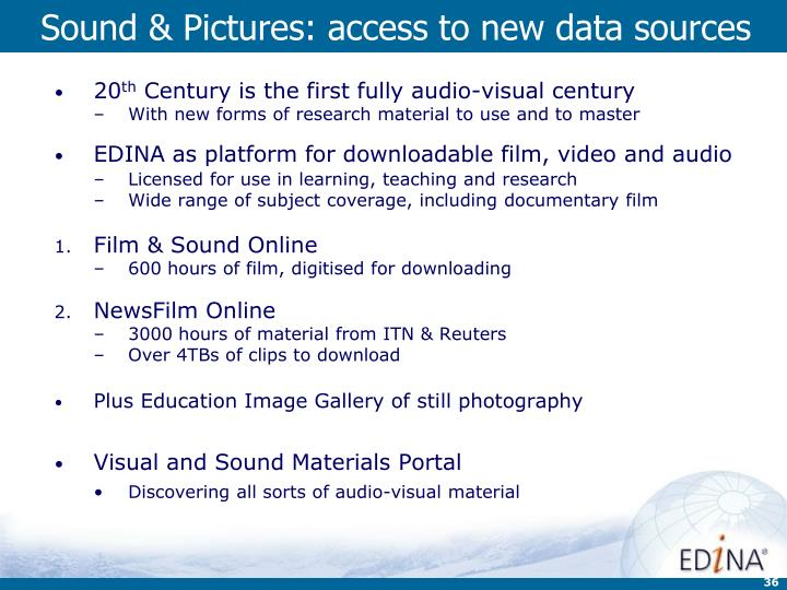 Sound & Pictures: access to new data sources