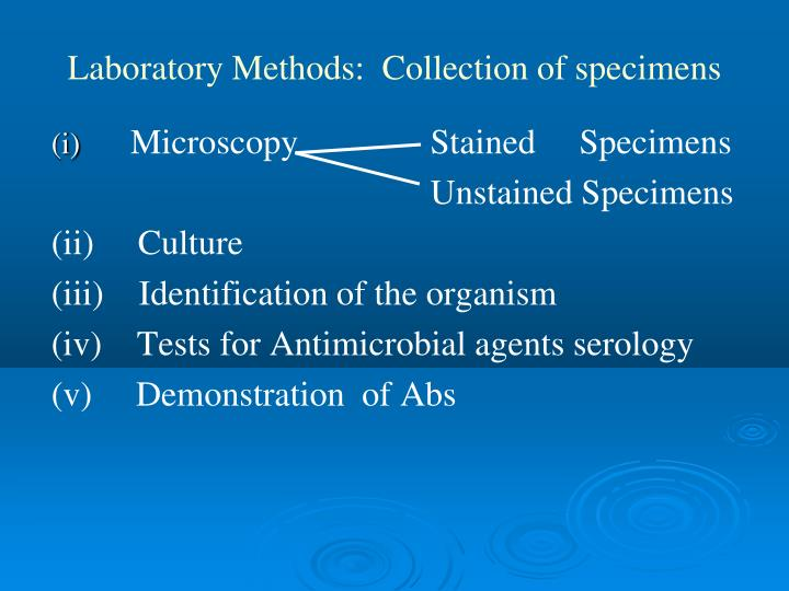 Laboratory Methods:  Collection of specimens