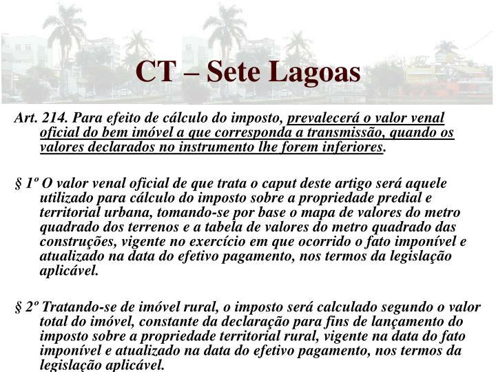 CT – Sete Lagoas