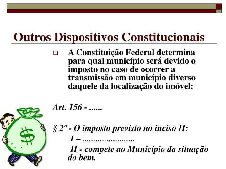 Outros Dispositivos Constitucionais