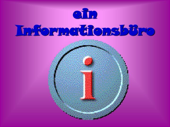 ein Informationsb