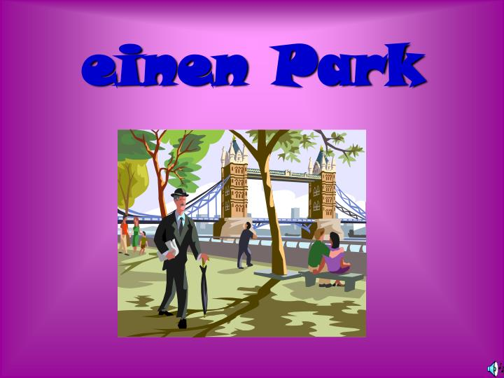 einen Park