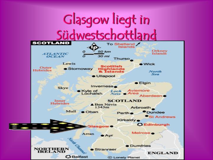 Glasgow liegt in S