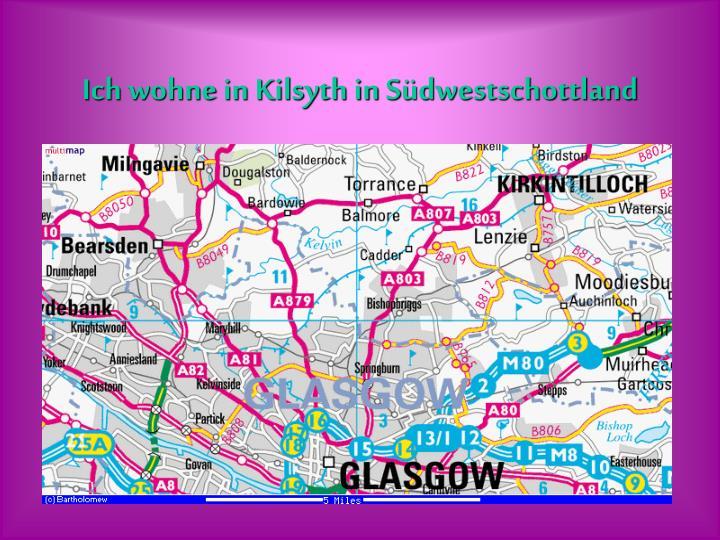 Ich wohne in Kilsyth in S