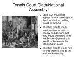tennis court oath national assembly