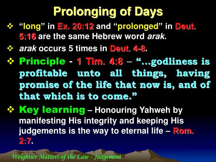 Prolonging of Days