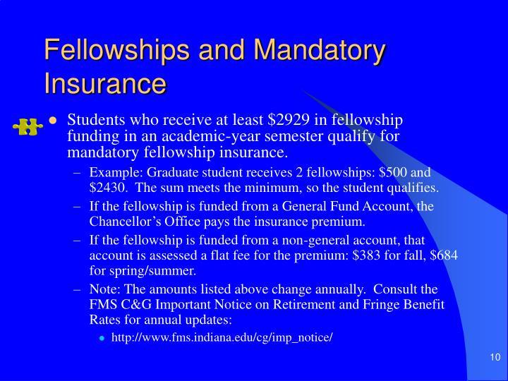Fellowships and Mandatory Insurance