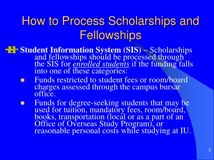 How to Process Scholarships and Fellowships