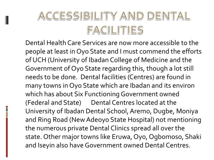 ACCESSIBILITY AND DENTAL