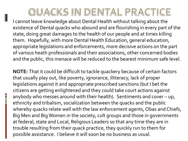 QUACKS IN DENTAL PRACTICE