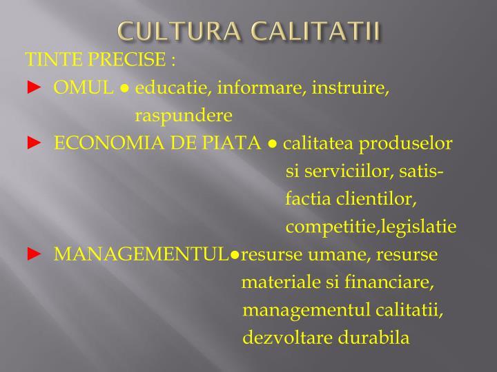 CULTURA CALITATII
