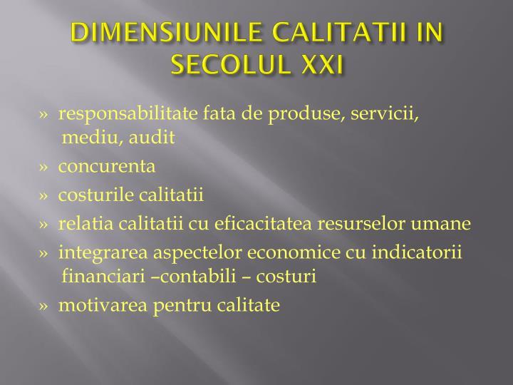 DIMENSIUNILE CALITATII IN SECOLUL XXI