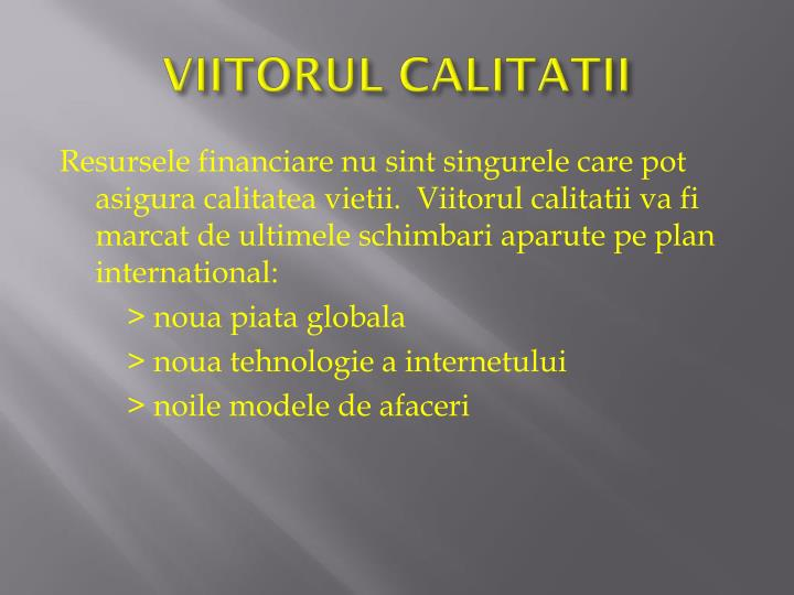 VIITORUL CALITATII