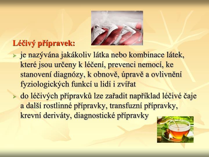 Léčivý přípravek: